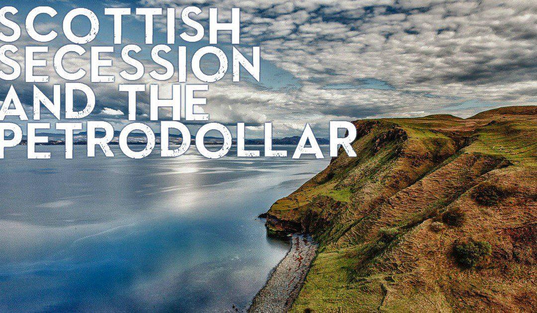 Scottish secession vote, BRICs vs. petrodollar, US debt: Radio show #54