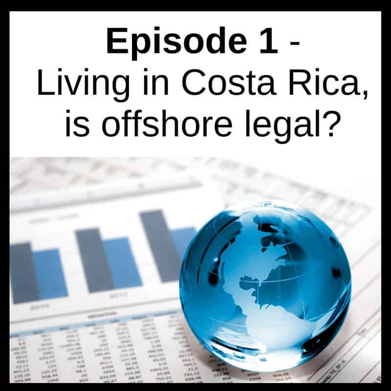 podcast-corey-coates-offshore-living-in-costa-rica