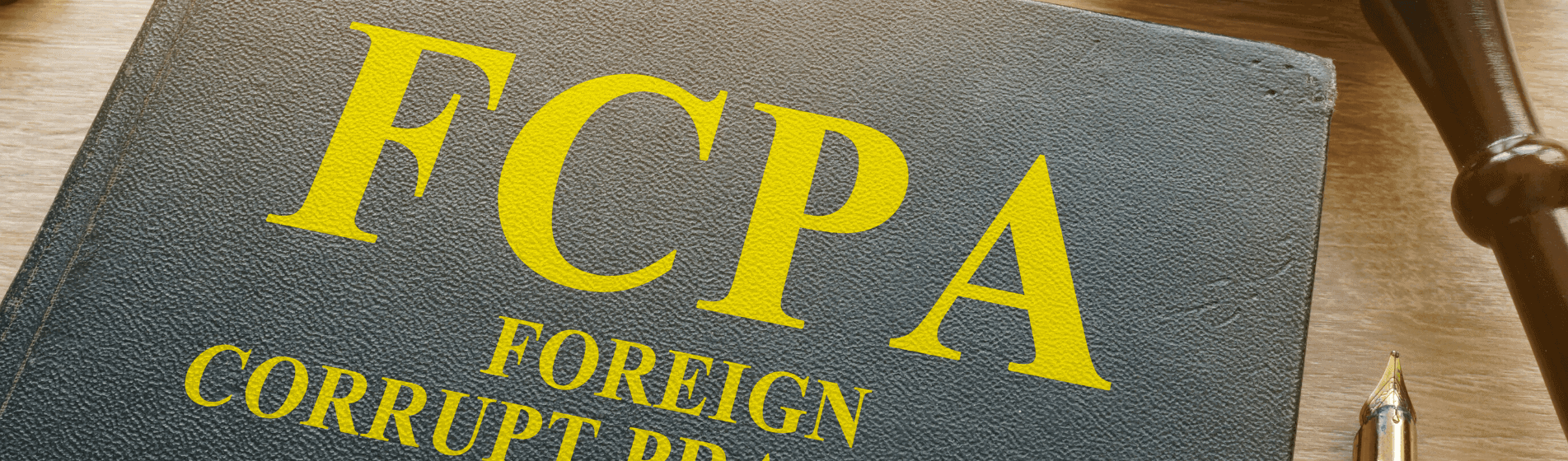 The Foreign Corrupt Practices Act Why You Should Be Worried